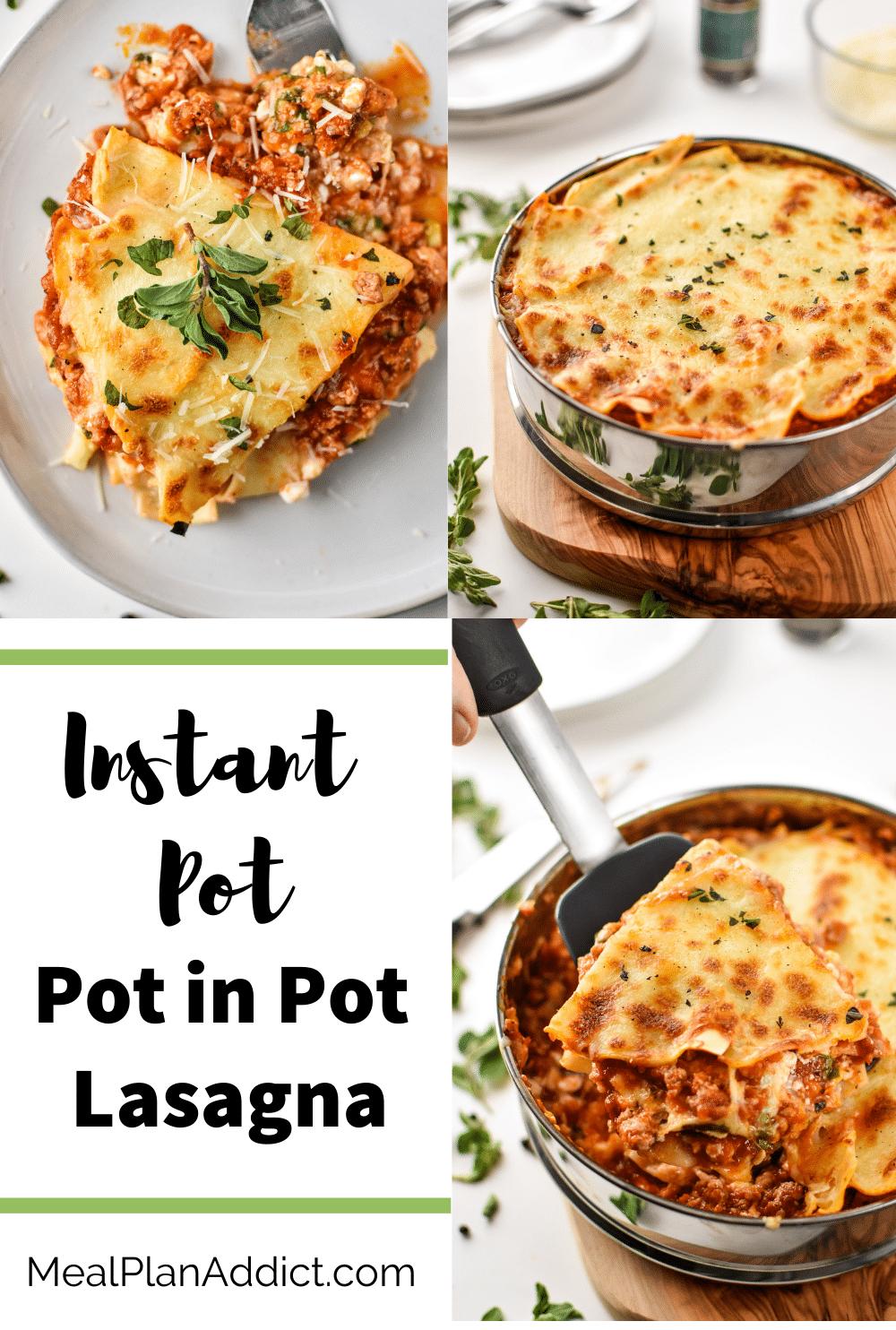 Instant Pot Lasagna {Pot in Pot method}