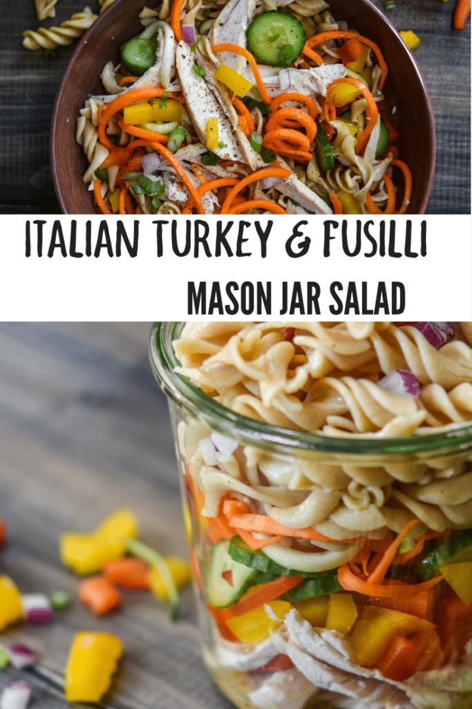 talian Turkey Fusilli Mason Jar Salad