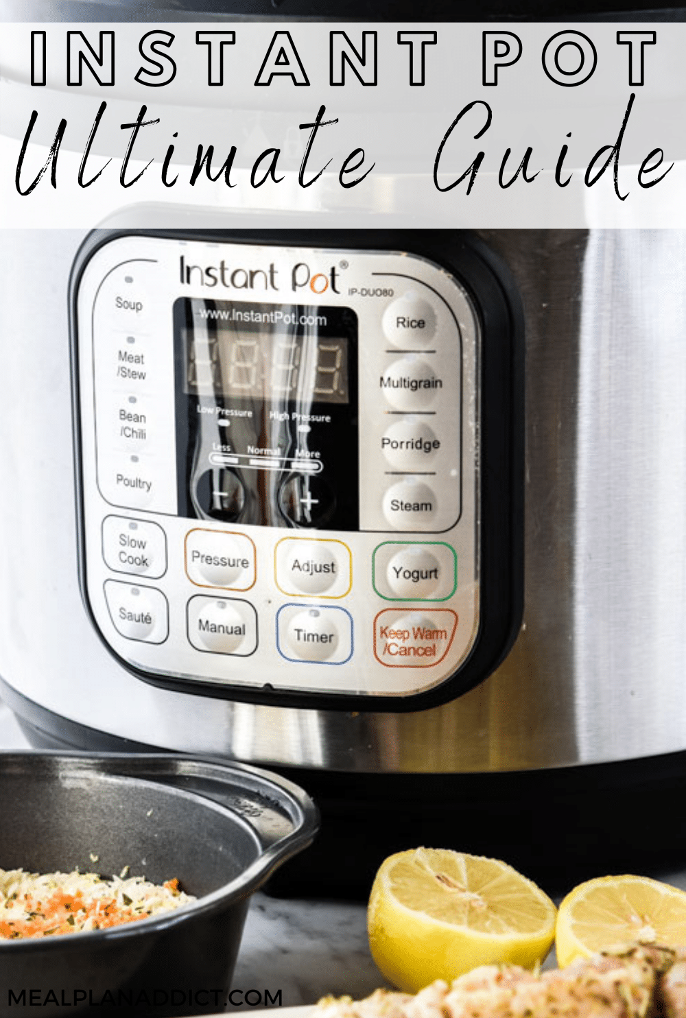 Instant Pot Ultimate Guide   Meal Plan Addict