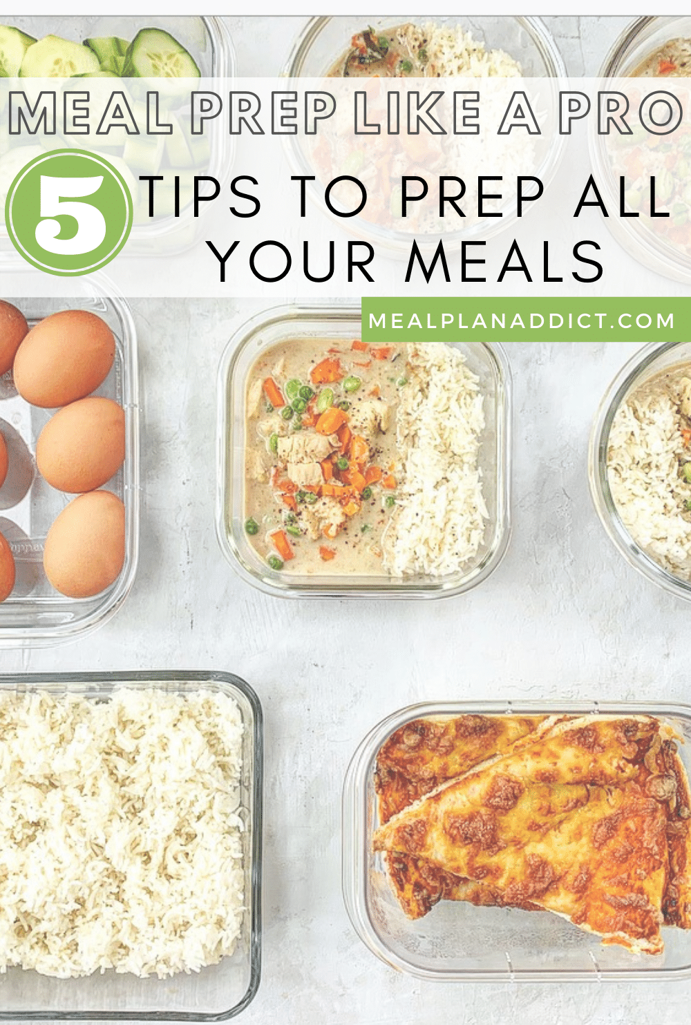 Meal Prep Like a Pro 5 Tips to Prep All Your Meals | Meal Plan Addict