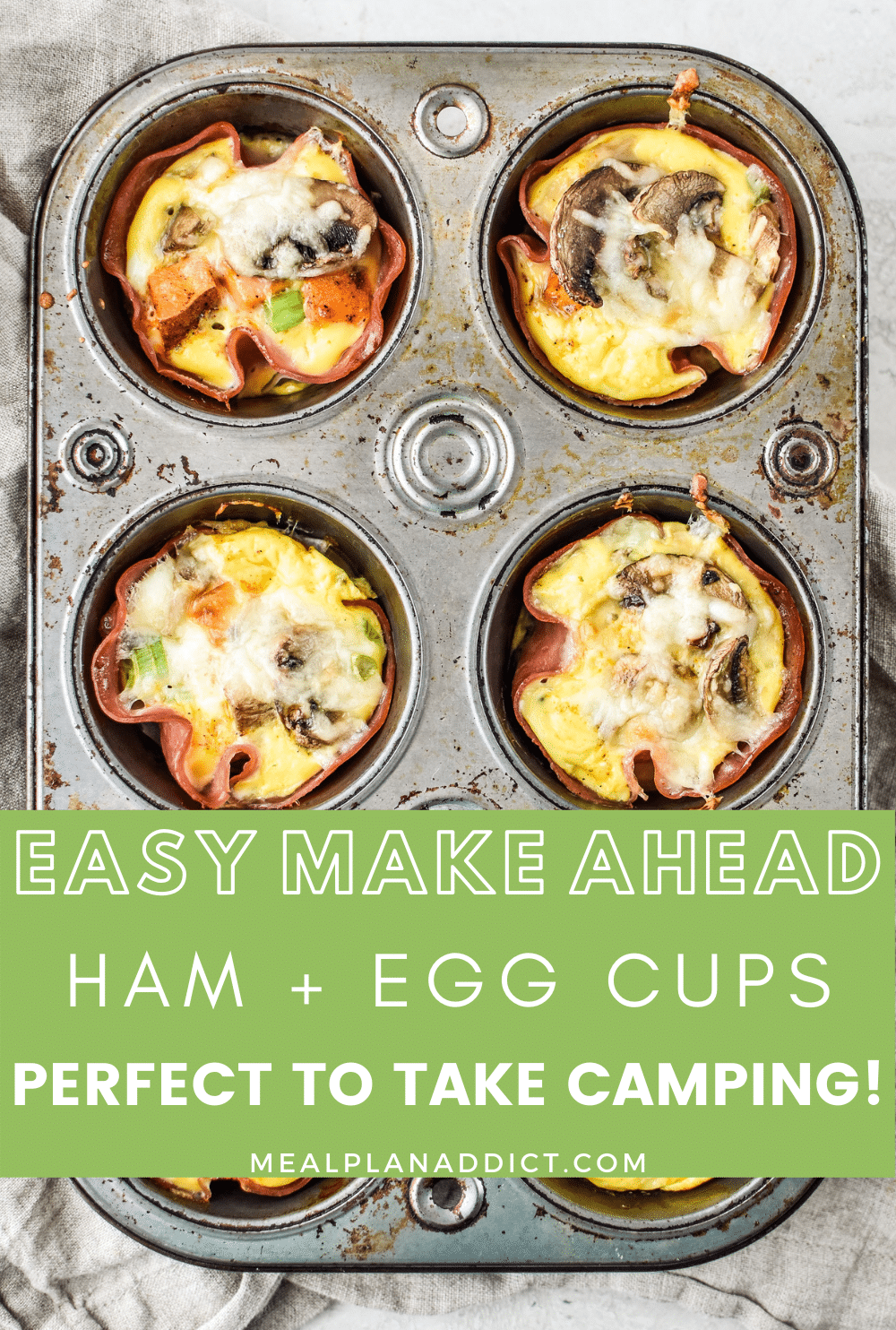 Easy Make Ahead Ham and Egg Cups Perfect to Take Camping