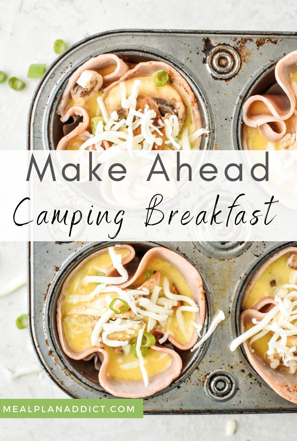 Healthy Make Ahead Camping Breakfast