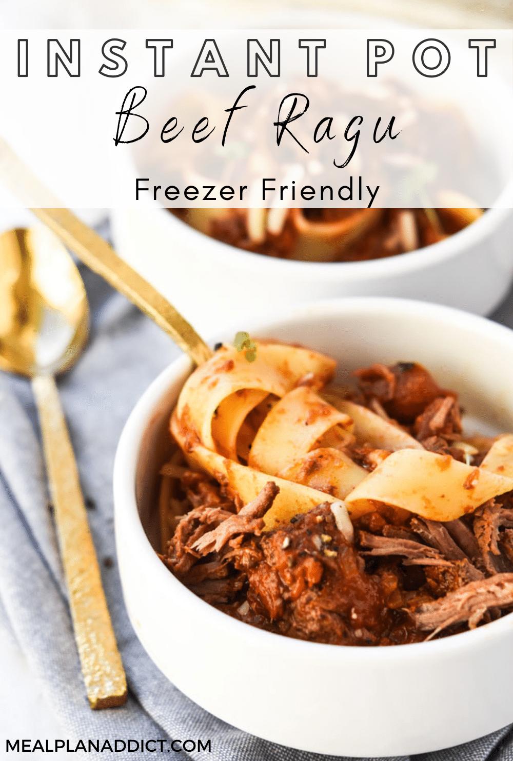 Freezer Friendly Instant Pot Beef Ragu   Meal Plan Addict