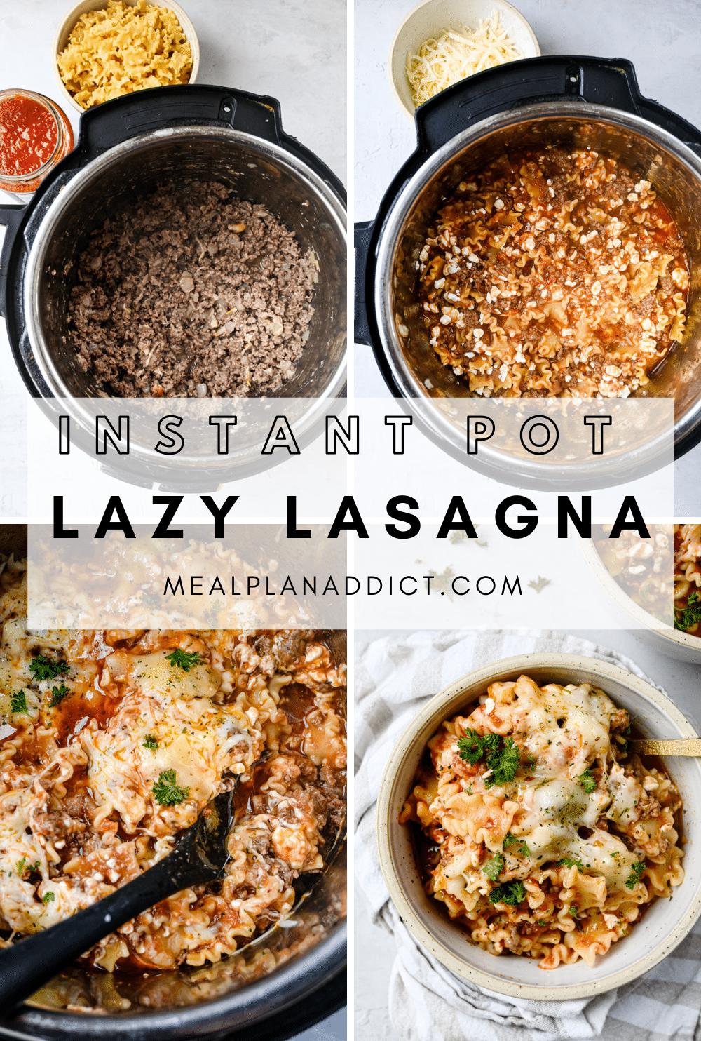 Easy Instant Pot Lazy Lasagna Recipe | Meal Plan Addict