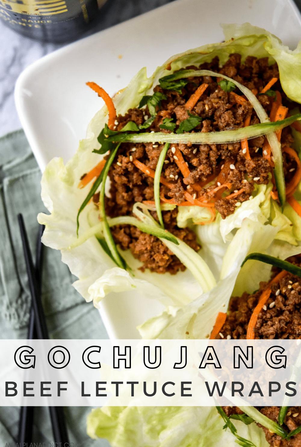 Easy Dinner Gochujang Beef Lettuce Wraps   Meal Plan Addict