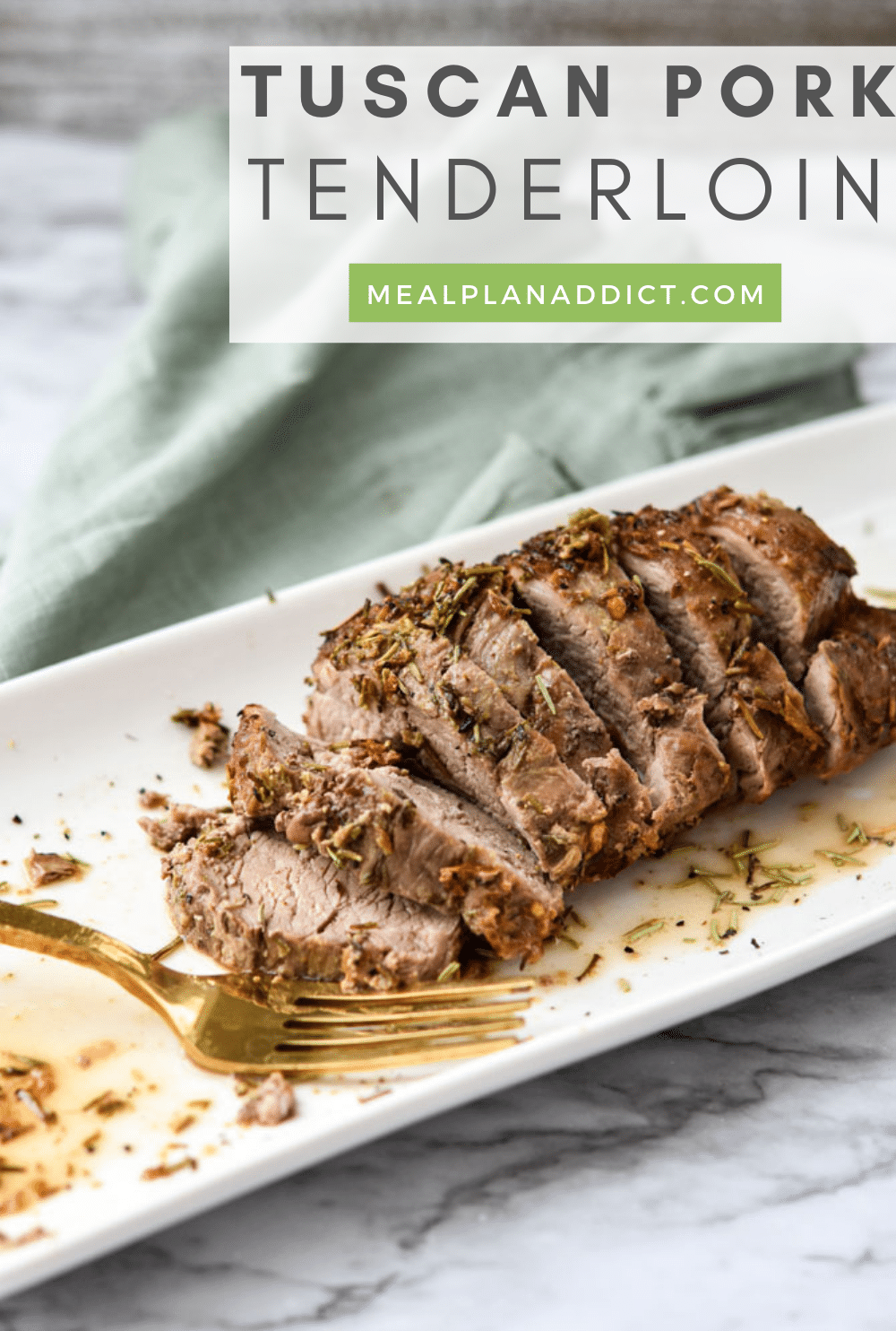 Easy Tuscan Pork Tenderloin Recipe   Meal Plan Addict