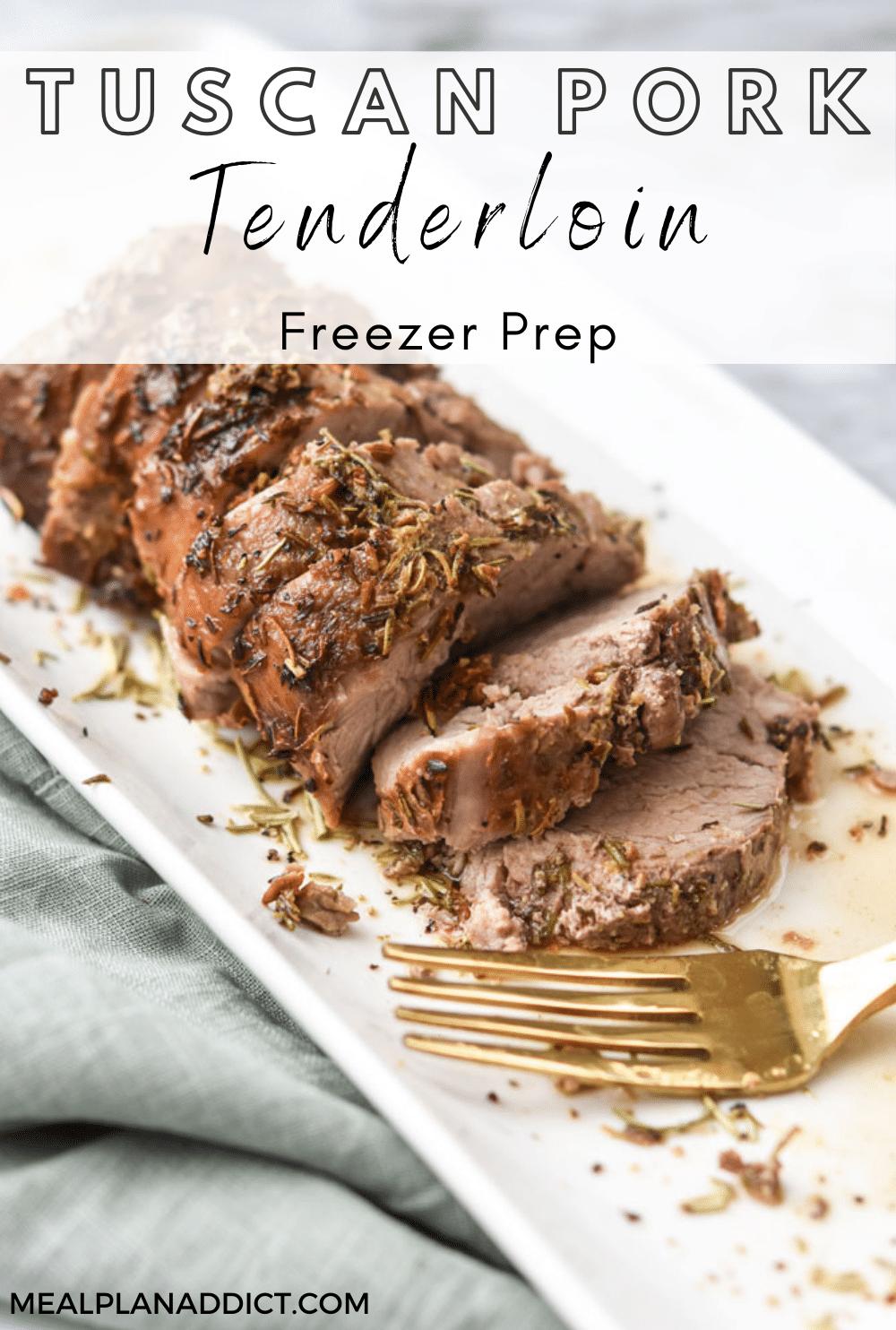 Savory Tuscan Pork Tenderloin   Meal Plan Addict