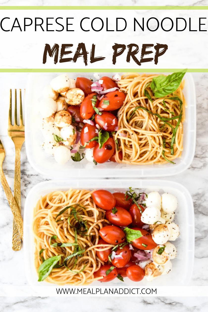 Caprese Cold Noodle Meal Prep