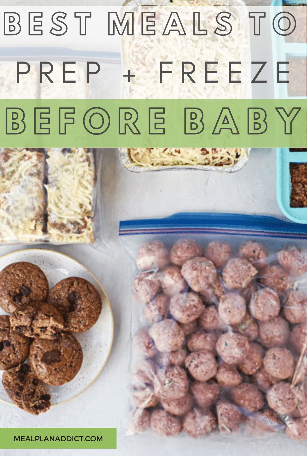 Easy Meals To Prep and Freeze Before Baby | Meal Plan Addict