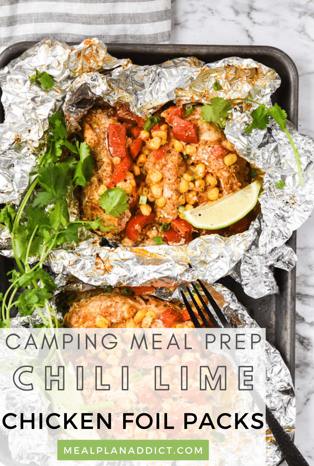 Camping Meal Prep Chili Lime Chicken Foil Packs | Meal Plan Addict