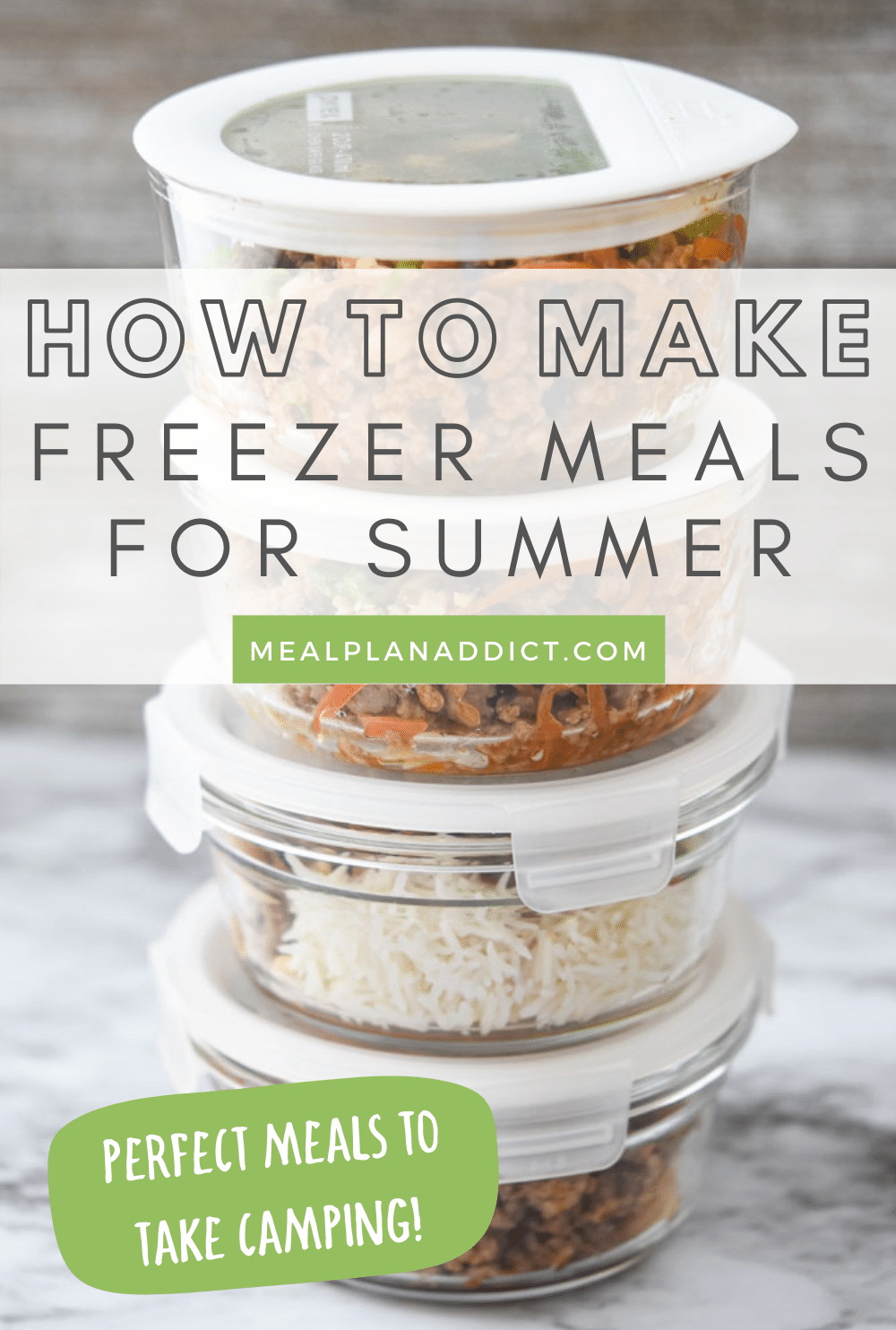 How to Make Freezer Meals for the Summer