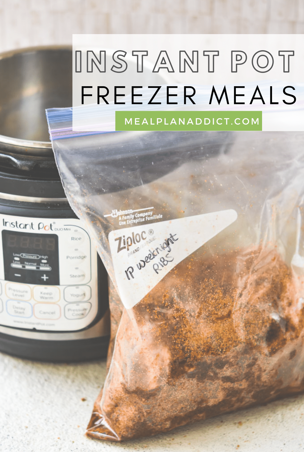 A Guide to Instant Pot Freezer Meals | Meal Plan Addict