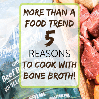 5 Reasons to cook with bone broth