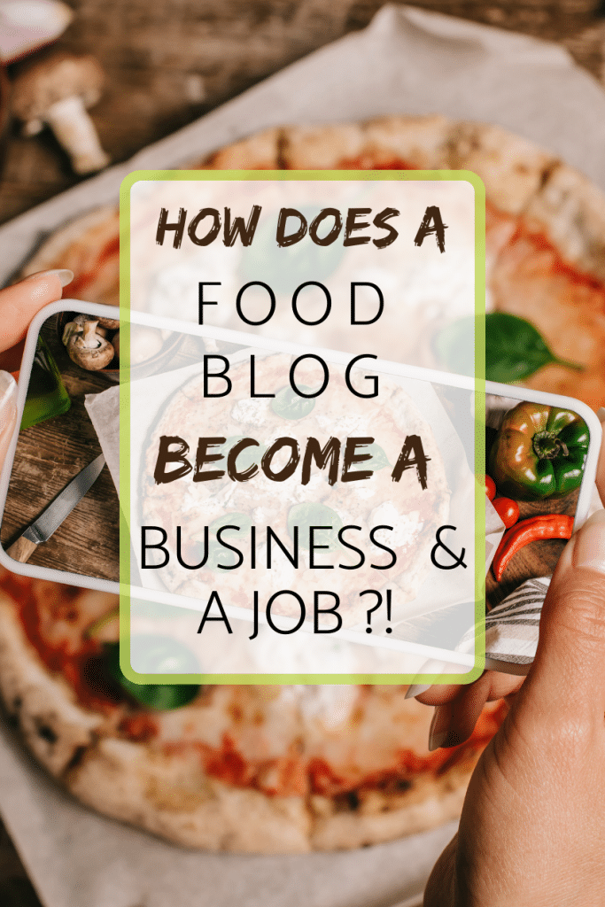 How does a food blog become a business and a job
