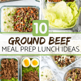10 ground beef meal prep lunch ideas