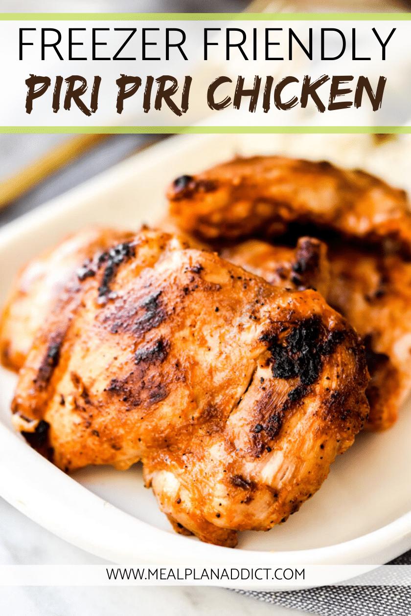 Freezer Friendly Piri Piri Chicken