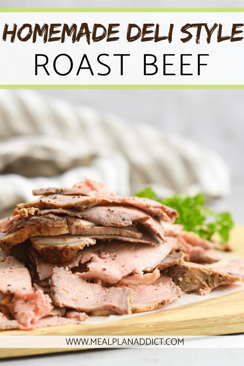 Homemade Deli Style Roast Beef
