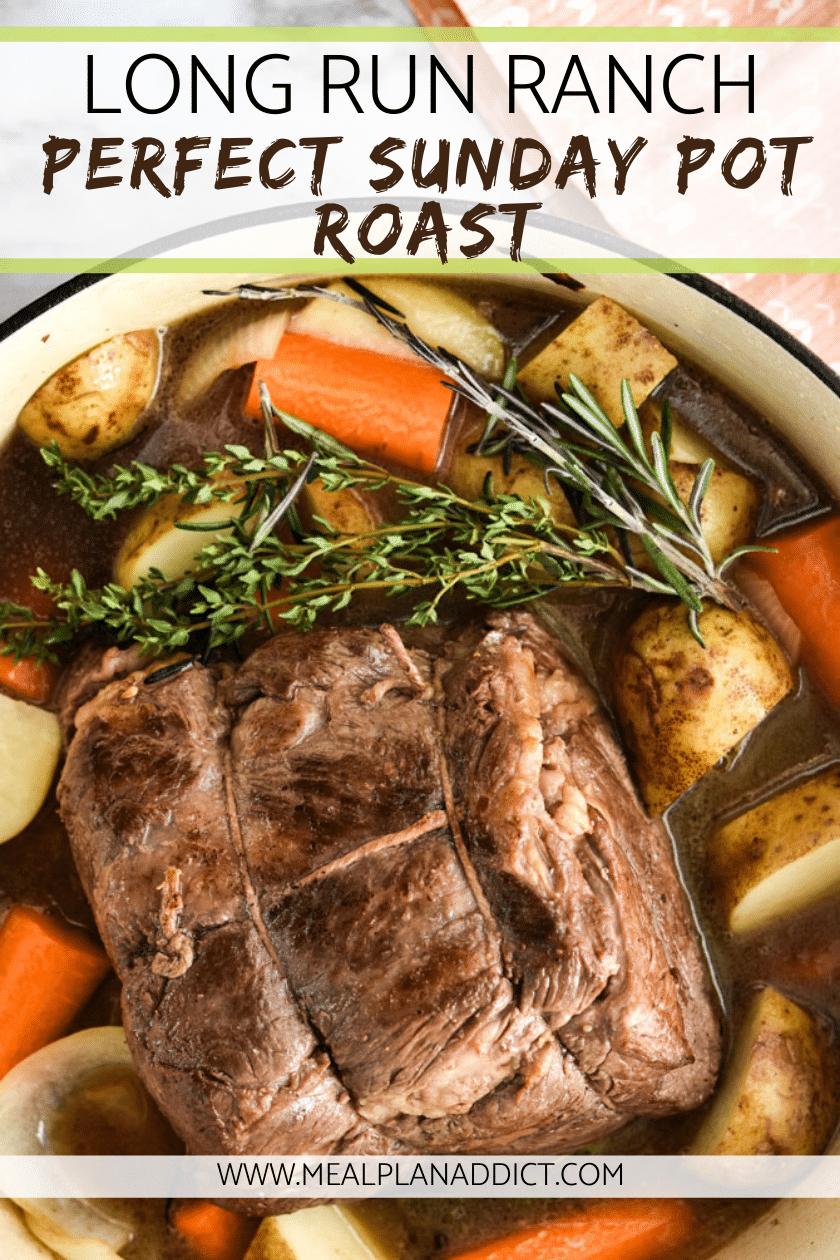 Long Run Ranch Perfect Sunday Pot Roast