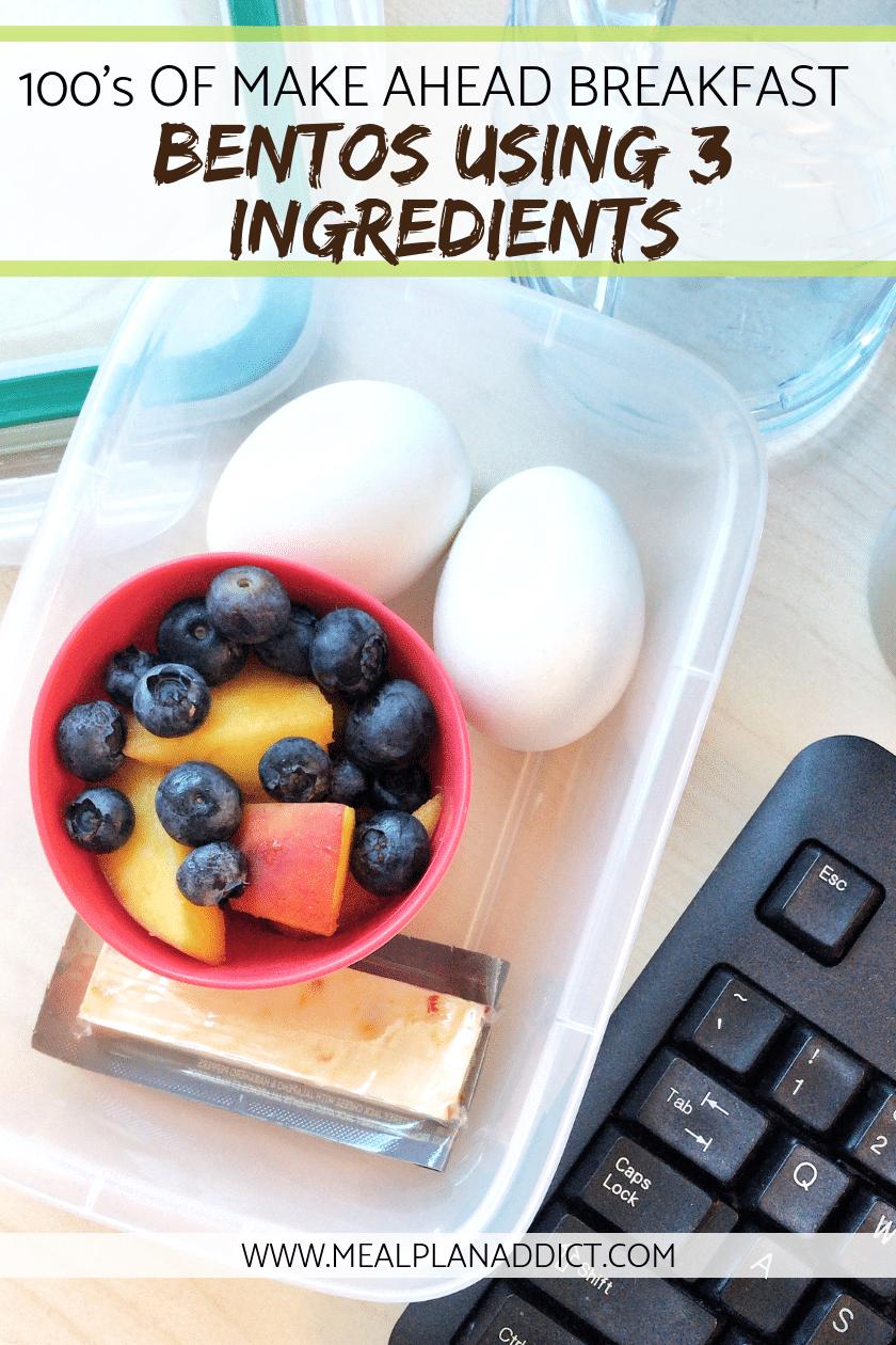 100's of make ahead breakfast bentos using 3 ingredients