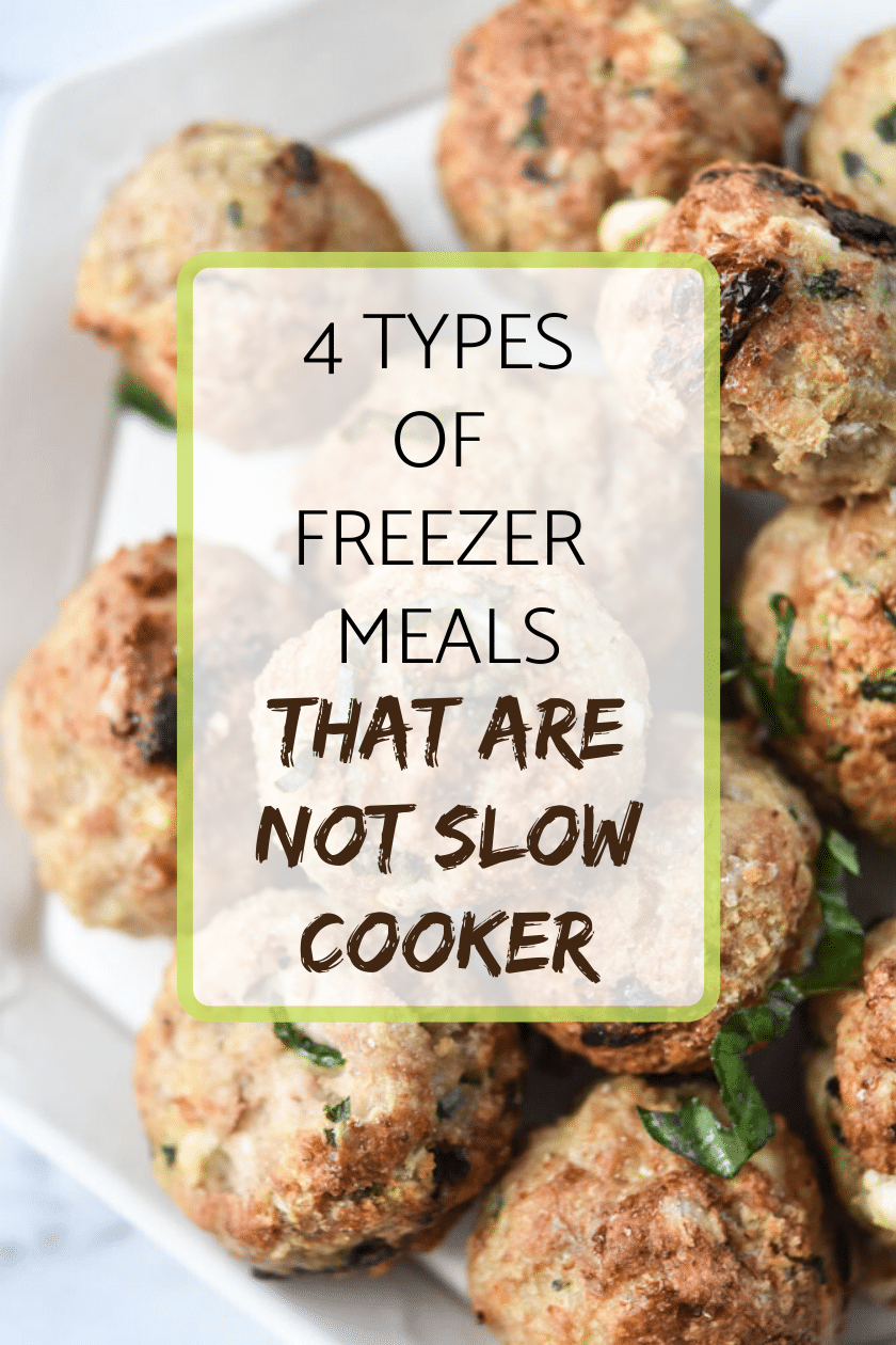 4 Types of freezer meals that are not slow cooker