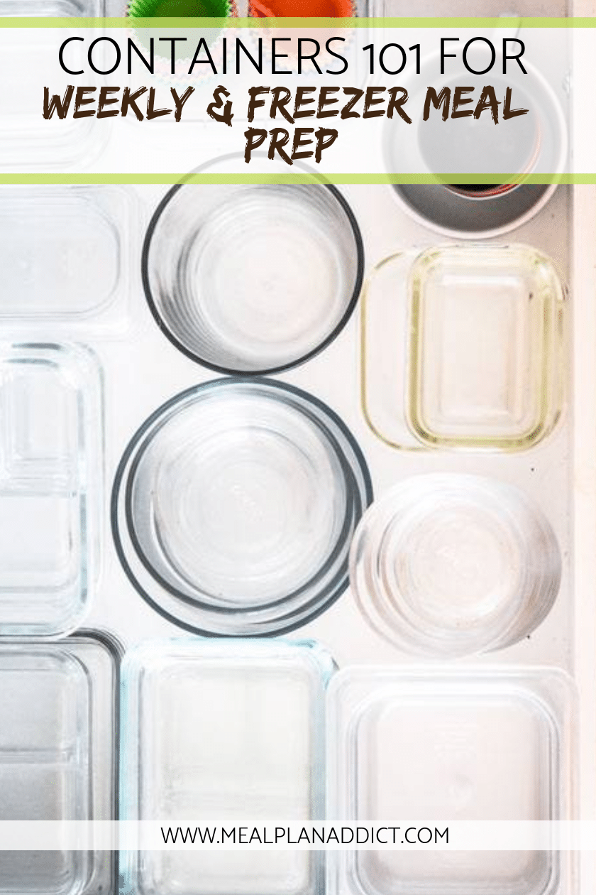 Containers 101 for weekly & freezer meal prep