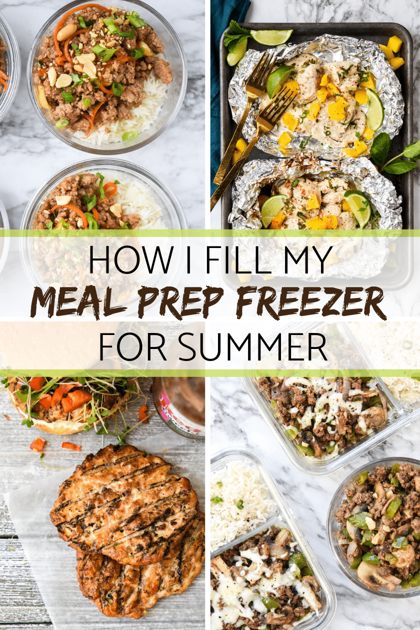 How I fill my meal prep freezer for summer