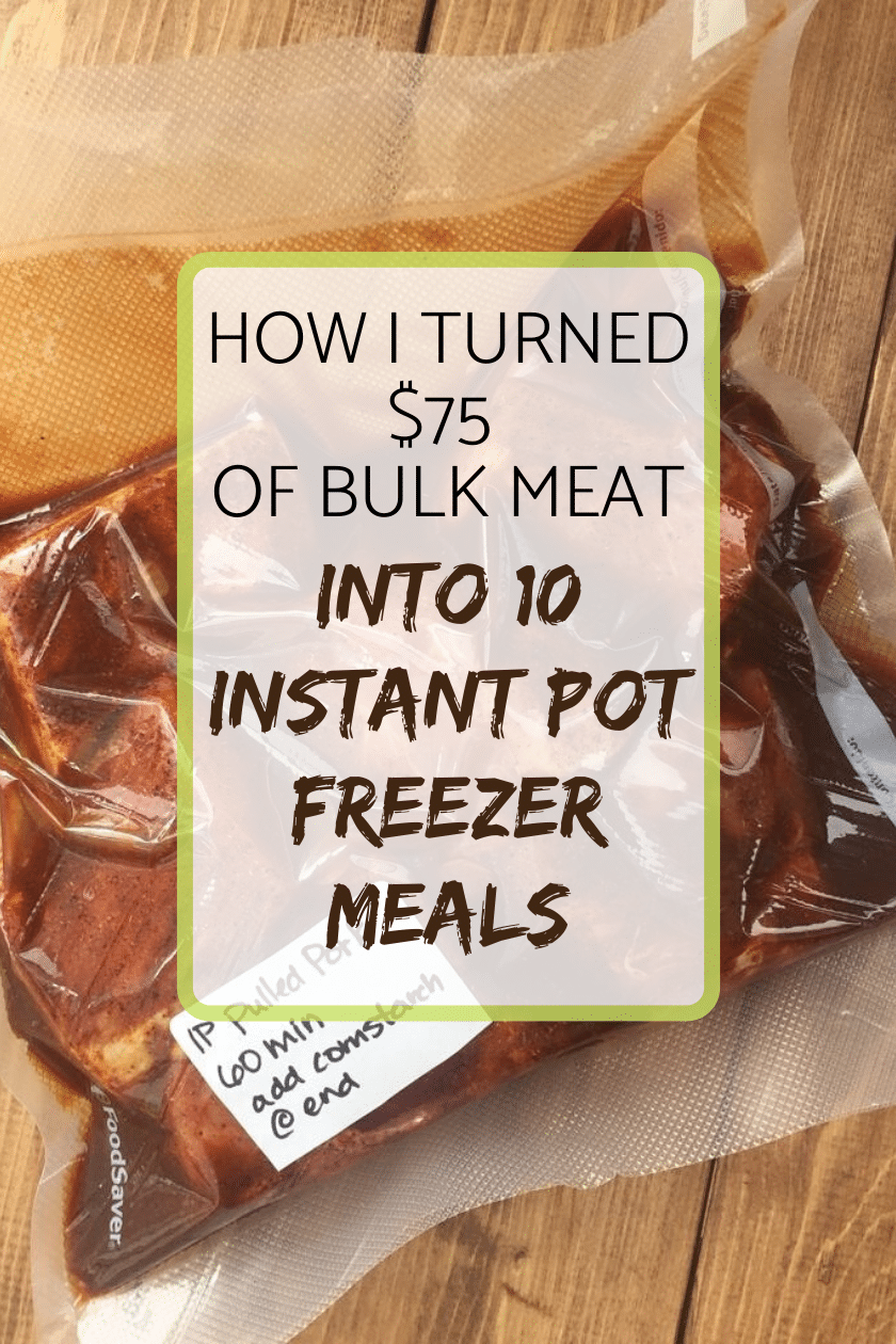How I turned $75 of bulk meat into 10 Instant Pot freezer meals