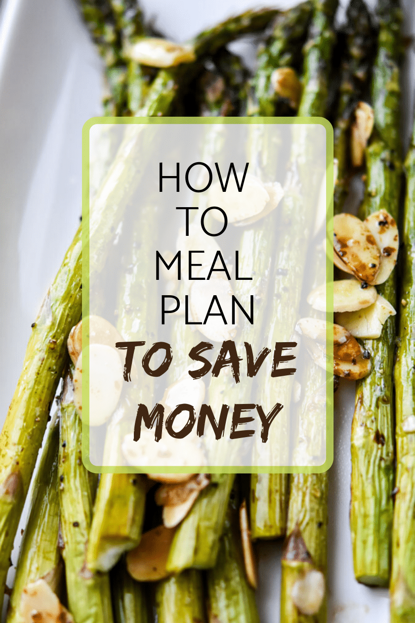 How to meal plan to save money