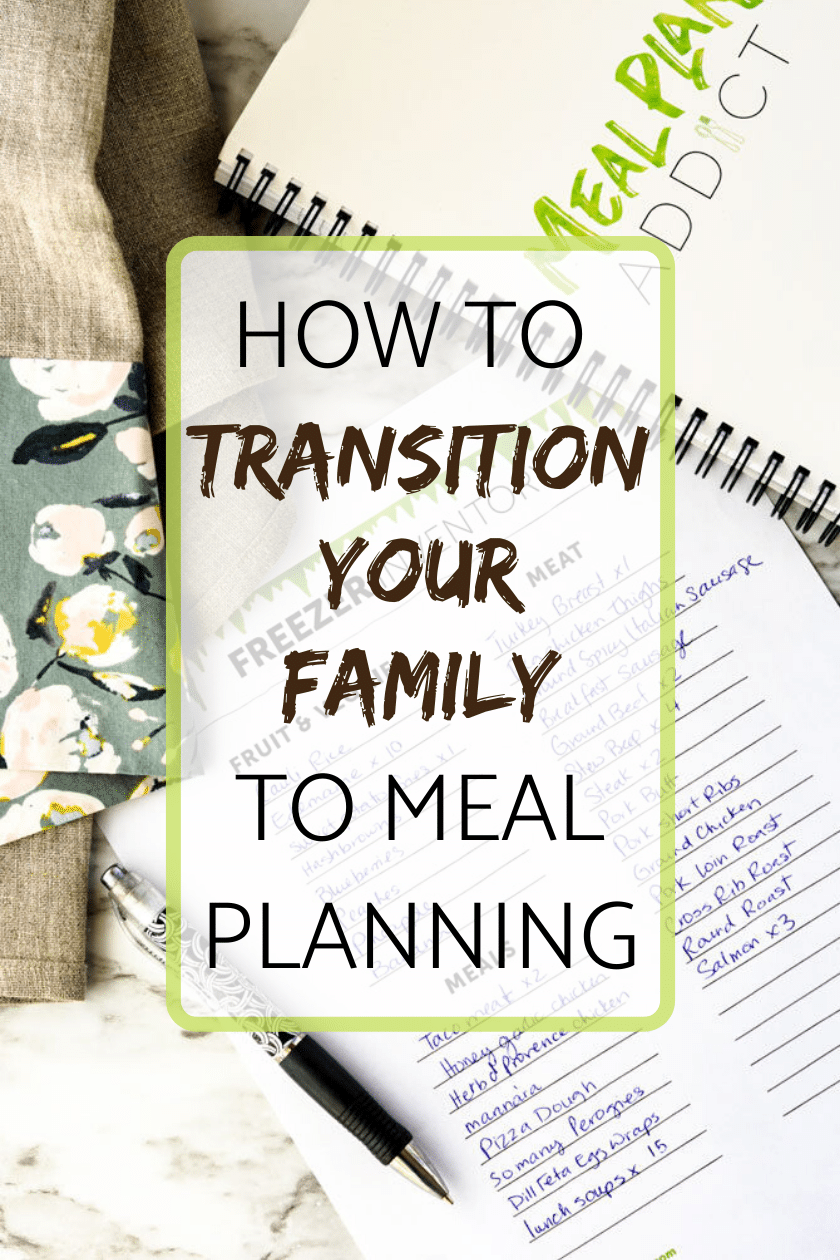How to transition your family to meal planning