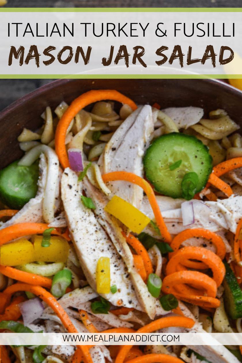 Italian Turkey & Fusilli Mason Jar Salad
