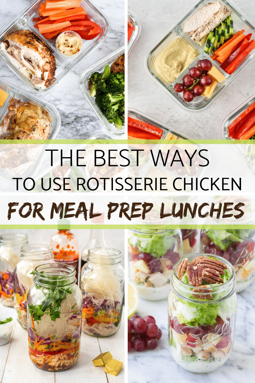The best ways to use rotissserie chicken for meal prep lunches