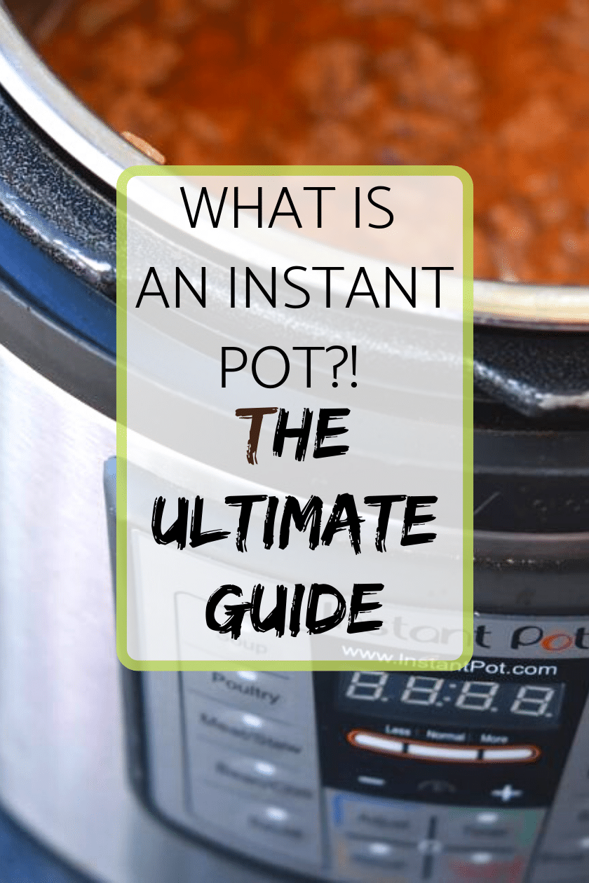 What is an Instant Pot?! The Ultimate Guide