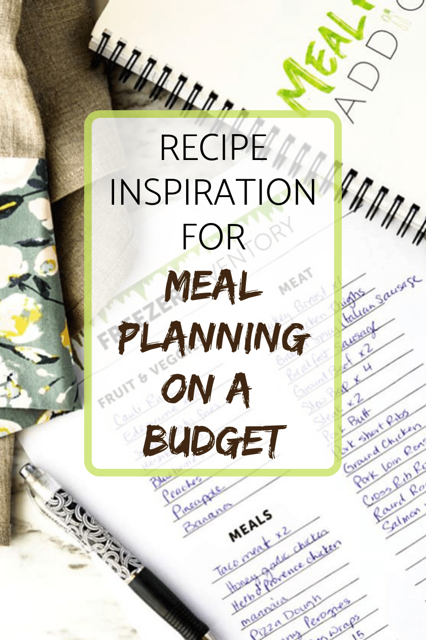 Recipe Inspiration for Meal Planning on a Budget