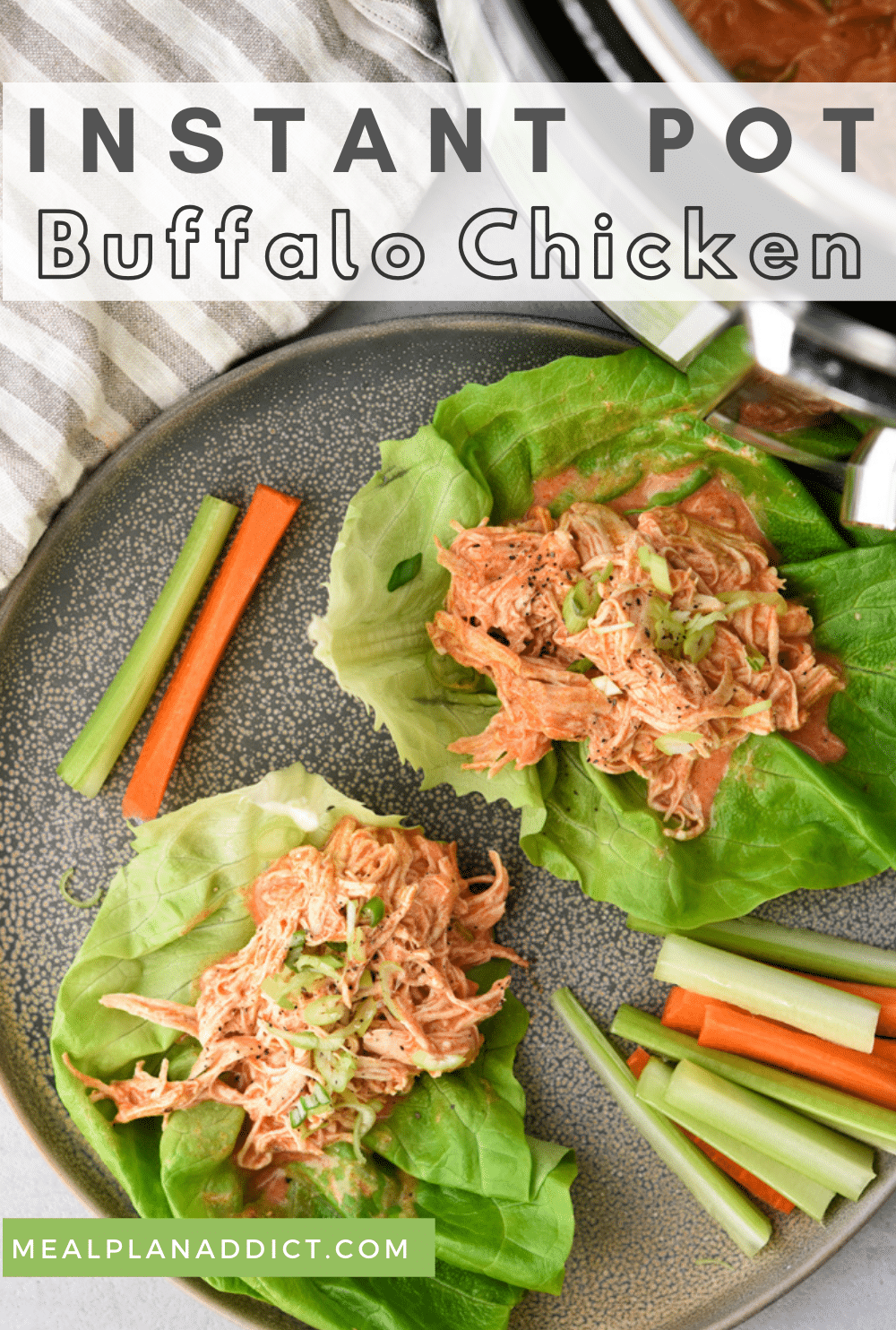 Easy Meal Prep Instant Pot Buffalo Chicken | Meal Plan Addict