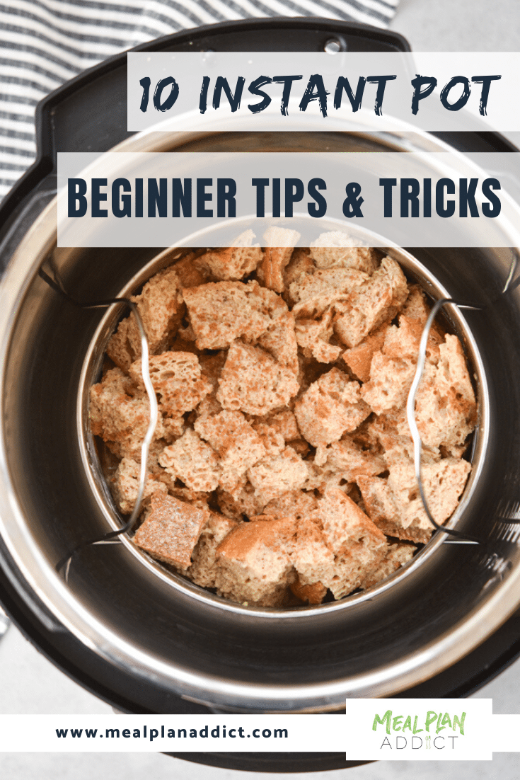 10 Instant Pot Beginner Tips & Tricks