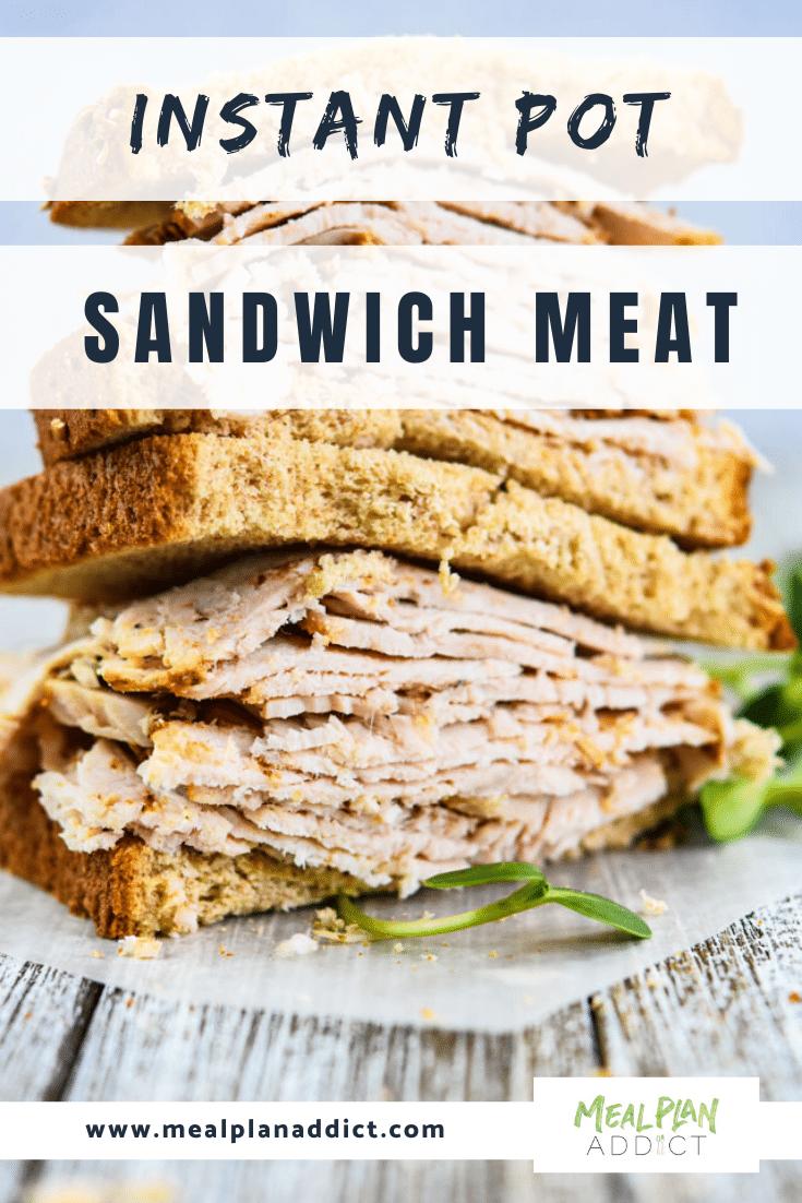 Instant Pot Sandwich Meat