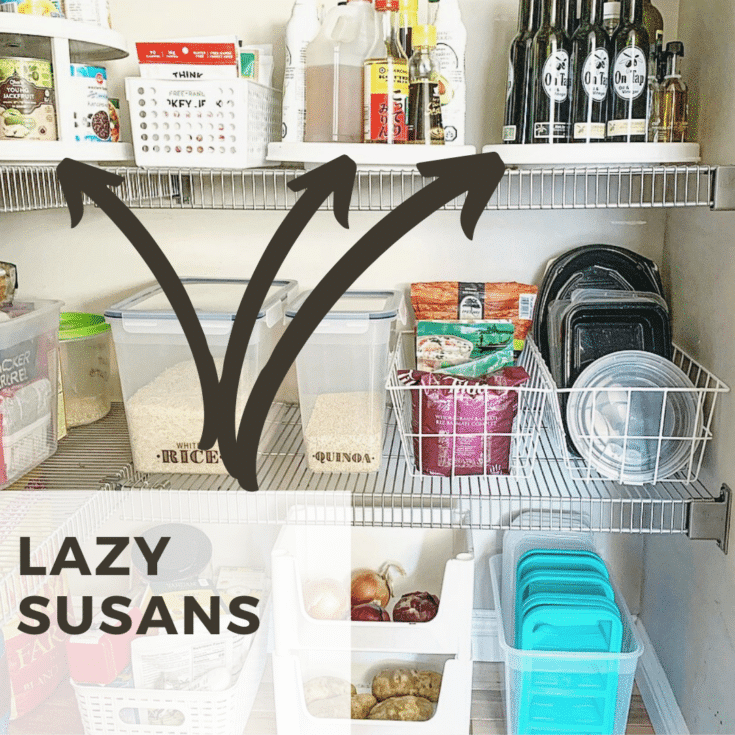 lazy susans in the pantry