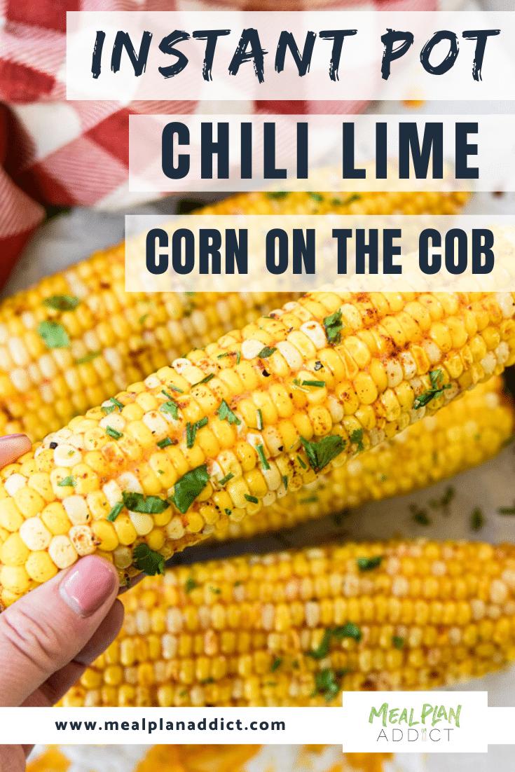 Instant Pot Chili Lime Corn on the Cob
