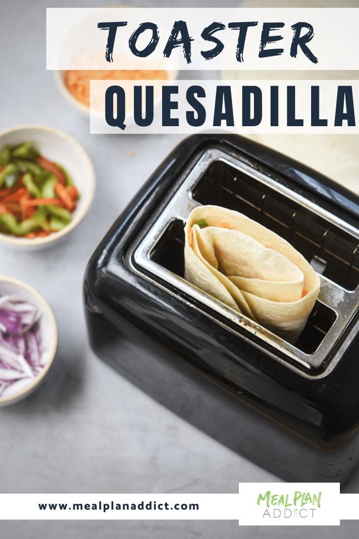 toaster quesadilla pin showing quesadilla in the toaster