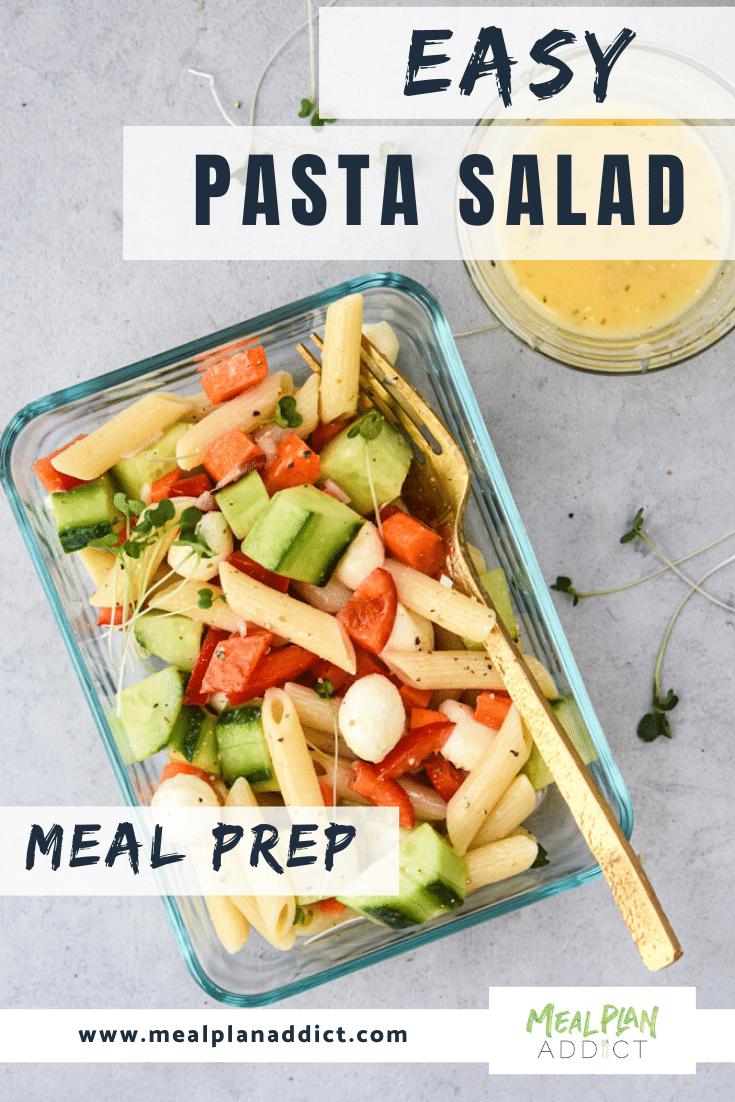 Easy Pasta Salad Meal Prep