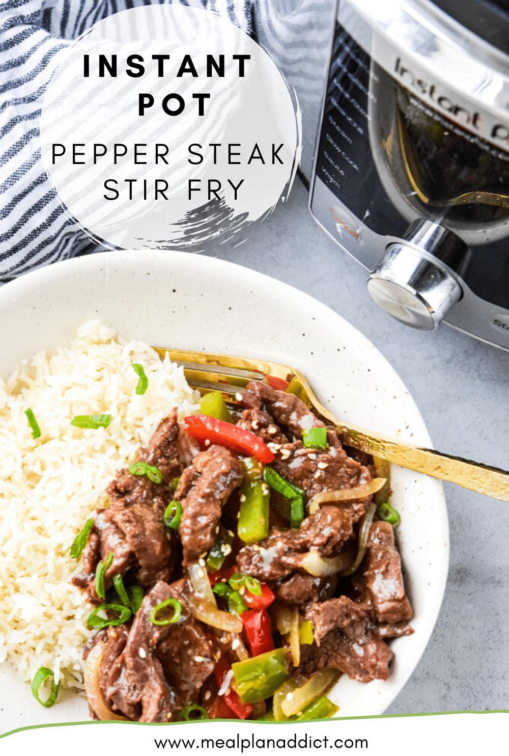 Instant Pot Pepper Steak Stir Fry