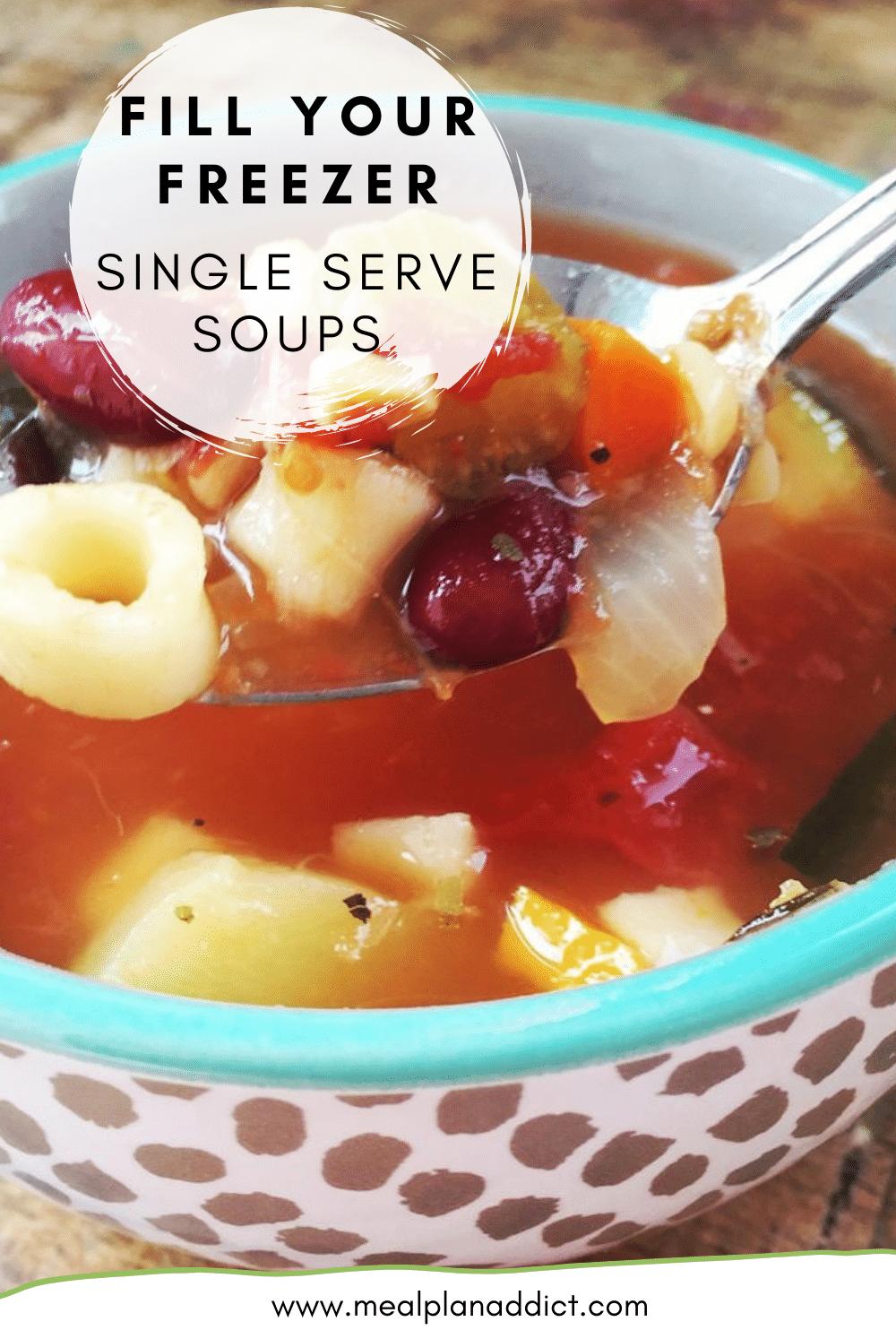 Fill your Freezer Single Serve Soups