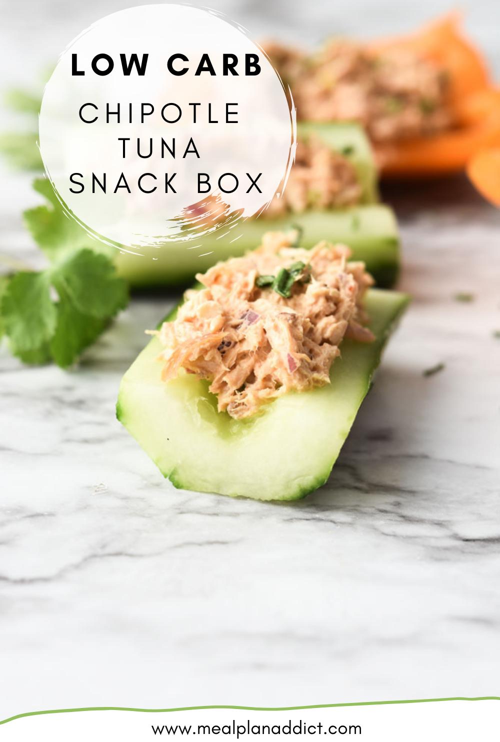 Low Carb Chipotle Tuna Snack Box