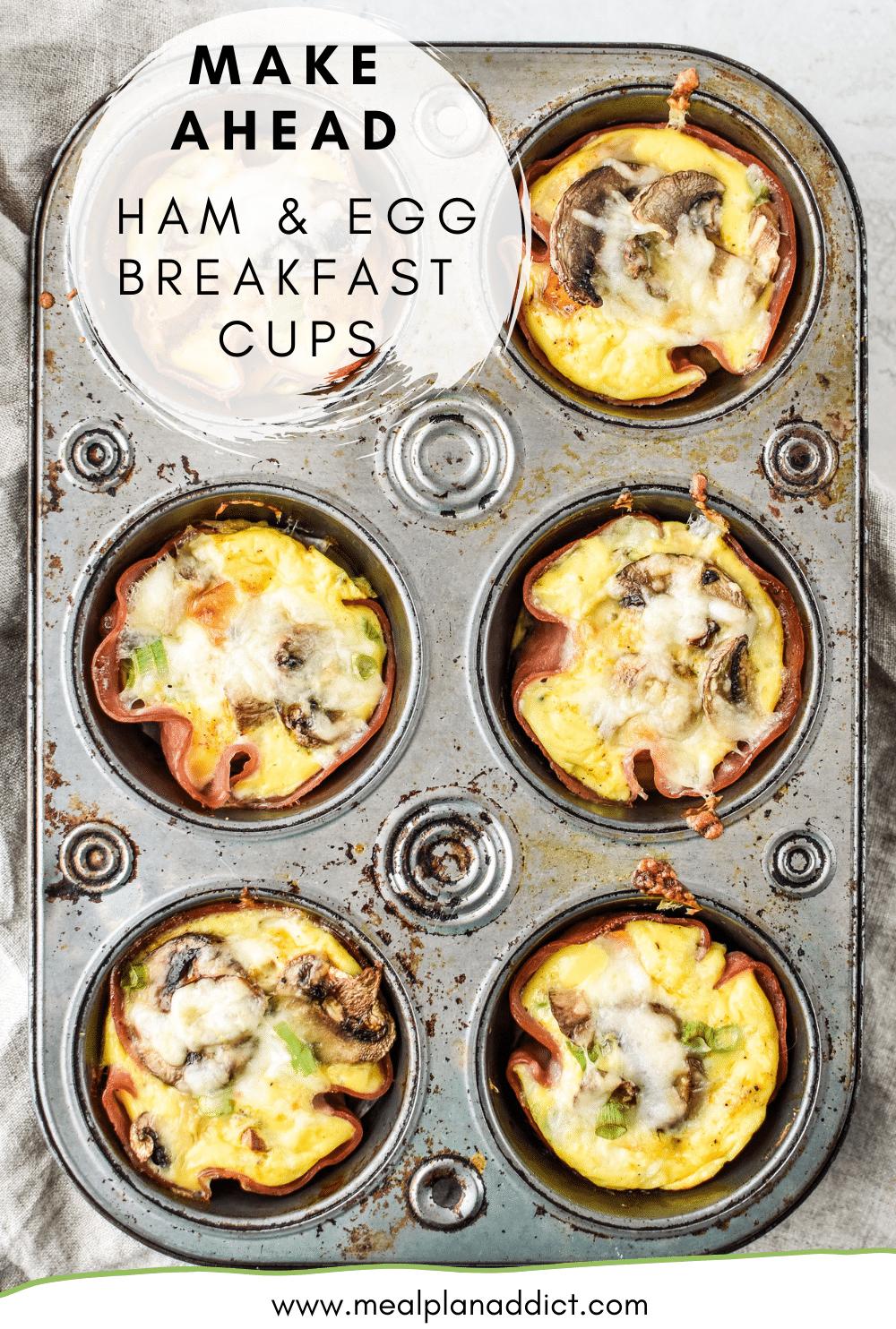 Make Ahead Ham & Egg Breakfast Cups