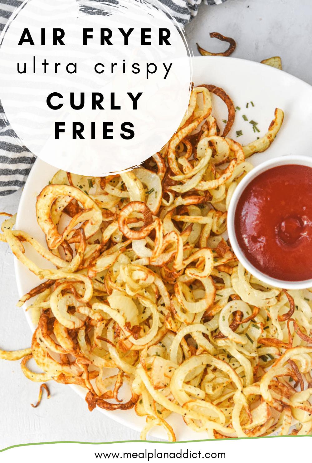 air fryer ultra crispy curly fries