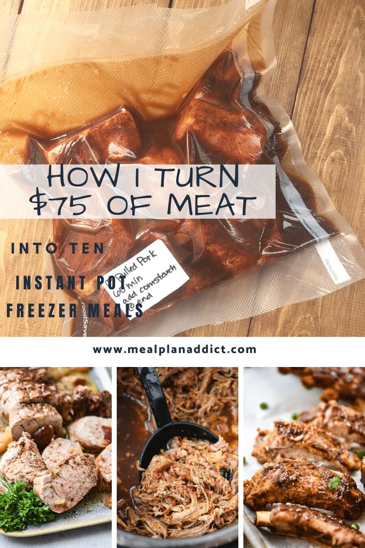 How I turn $75 of bulk meat into 10 Instant Pot Freezer Meals