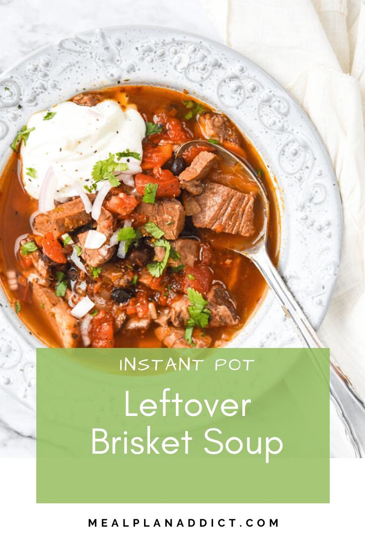 Instant Pot Leftover Brisket Soup