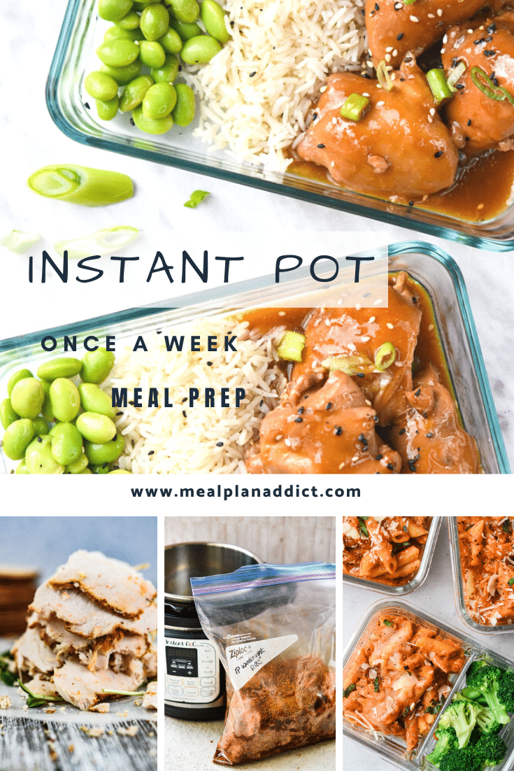 How to use and Instant Pot for once a week Meal Prep