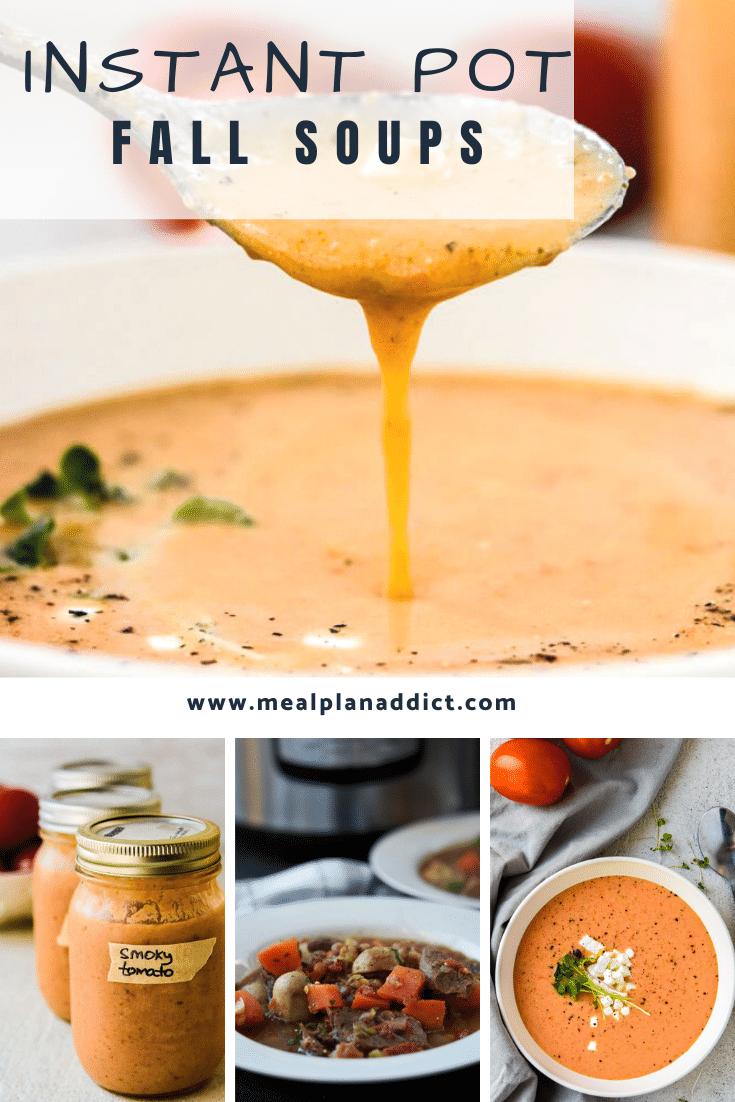 Instant Pot Fall Soups