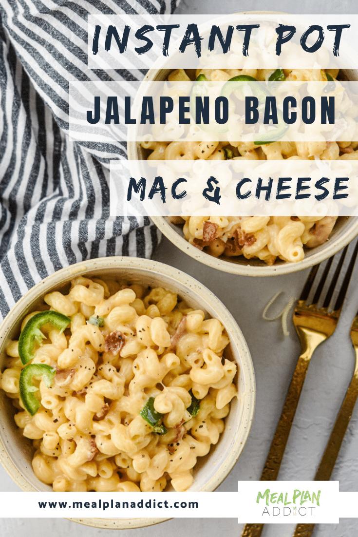 Instant Pot Jalapeno Bacon Mac & Cheese